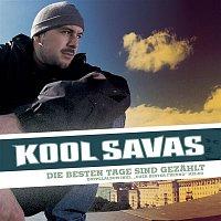 Kool Savas – Die besten Tage sind gezahlt