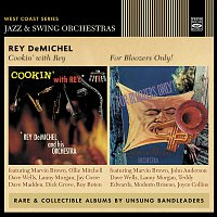 Rey DeMichel – Cookin' with Rey / For Bloozers Only!