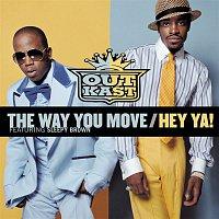 OutKast – The Way You Move / Hey Ya!
