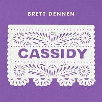 Brett Dennen – Cassidy