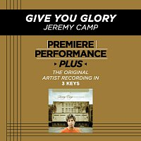 Jeremy Camp – Premiere Performance Plus: Give You Glory