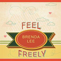 Brenda Lee – Feel Freely