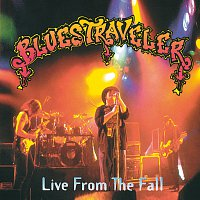 Blues Traveler – Live From The Fall