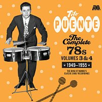 Tito Puente, Mongo Santamaria, Gilberto Monroig, Charlie Palmieri, Willie Bobo – The Complete 78's, Vol. 3 & 4 (1949 - 1955)