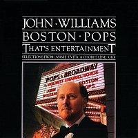 The Boston Pops Orchestra, John Williams – That's Entertainment