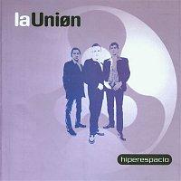 La Unión – Hiperespacio