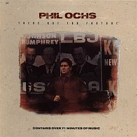 Phil Ochs – There But For Fortune