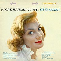 Kitty Kallen – If I Give My Heart to You