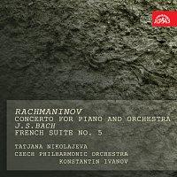 Taťana Petrovna Nikolajeva – Rachmaninov/Bach: Koncert pro klavír a orchestr č. 2, Francouzská suita č. 5