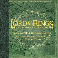 Various Artists.. – The Lord Of The Rings - The Return Of The King - The Complete Recordings