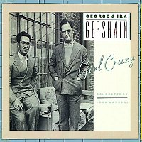 George, Ira Gershwin – Girl Crazy