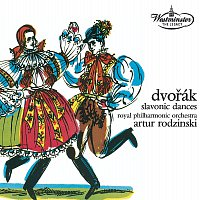 Royal Philharmonic Orchestra, Arthur Rodzinski – ANTONIN DVORAK: Slavonic Dances