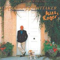 Roger Whittaker – Alles Roger!