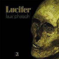 Lucifer – Faux Pharaoh