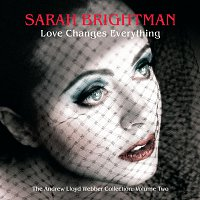 Přední strana obalu CD Love Changes Everything - The Andrew Lloyd Webber collection vol.2