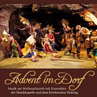 Ensembles der Musikkapelle Hatting und dem Kirchenchor Hatting – Advent im Dorf - Musik zur Weihnachtszeit mit den
