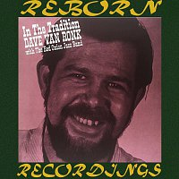 Dave Van Ronk, The Red Onion Jazz B – In The Tradition (HD Remastered)