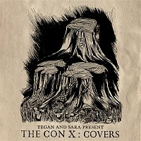 Various Artists.. – Tegan And Sara Present The Con X: Covers