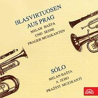 Milan Bašta a jeho pražští muzikanti – Blasvirtuosen aus Prag