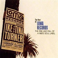 Ike & Tina Turner – Best of Loma Records-Rise and Fall of a 1960's Soul Label