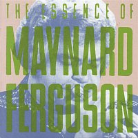 Přední strana obalu CD The Essence Of Maynard Ferguson