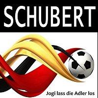 Schubert – Jogi lass die Adler los