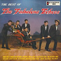 The Fabulous Echoes – The Best Of The Fabulous Echoes
