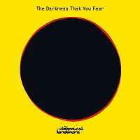 The Chemical Brothers, HAAi – The Darkness That You Fear [HAAi Remix]