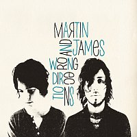 Martin and James – Wrong Directions