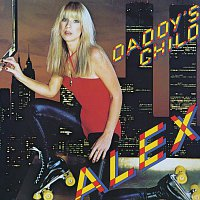Alex – Daddy's Child