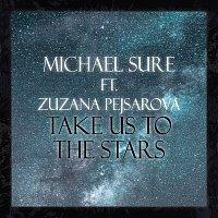 Přední strana obalu CD Take Us To The Stars ft. Zuzana Pejsarova