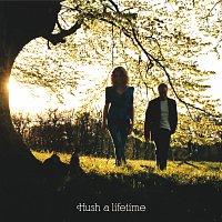 Hush – A Lifetime