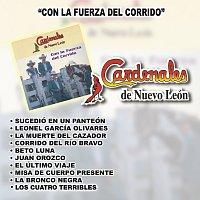 Cardenales De Nuevo León – Con La Fuerza Del Corrido
