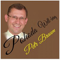 Petr Braum – Pohoda Well-being