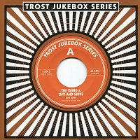 The Thing, Shit And Shine – Trost Jukebox Series