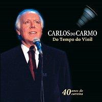 Carlos Do Carmo – Do Tempo Do Vinil