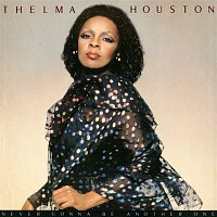 Thelma Houston – Never Gonna Be Another One