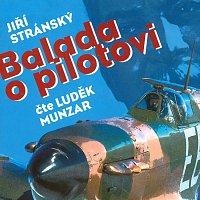 Luděk Munzar – Balada o pilotovi