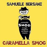 Samuele Bersani – Caramella Smog