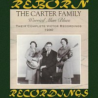 The Carter Family – Worried Man Blues: Their Complete Victor Recordings (1930) (HD Remastered)