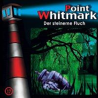 Point Whitmark – 17: Der steinerne Fluch