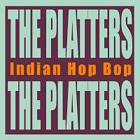The Platters – Indian Hop Bop