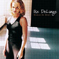 Ilse DeLange – World Of Hurt