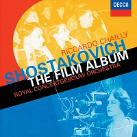 Royal Concertgebouw Orchestra, Riccardo Chailly – Shostakovich: The Film Album - Excerpts from Hamlet / The Counterplan etc.