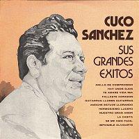 Cuco Sánchez – Sus Grandes Éxitos