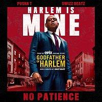 Godfather of Harlem, Pusha T & Swizz Beatz – No Patience