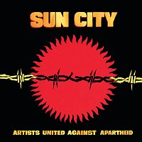 Artists United Against Apartheid – Sun City: Artists United Against Apartheid [Deluxe Edition]