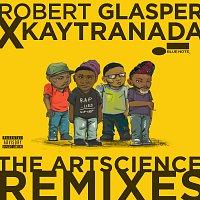 Robert Glasper Experiment – Robert Glasper x KAYTRANADA: The ArtScience Remixes