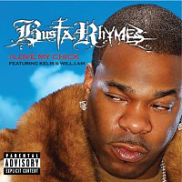Busta Rhymes, will.i.am, Kelis – I Love My B****