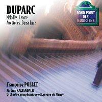 Francoise Pollet, Orchestre Symphonique & Lyrique De Nancy, Jerome Kaltenbach – Duparc-Mélodies-Pollet